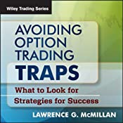 Avoiding Option Trading Traps: What to Look for and Strategies for Success | [Lawrence G. McMillan]