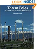 Totem Poles of the Pacific Northwest Coast