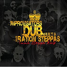 Improvisators Dub Meets Iration Steppas - Cornal Mind