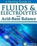 Fluids, Electrolytes and Acid-Base Ba...
