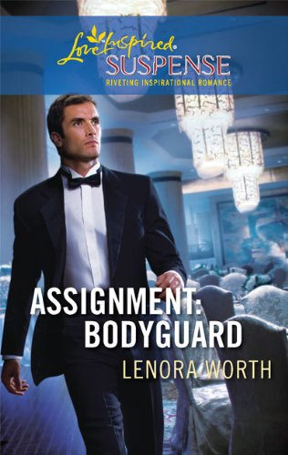 Image of Assignment: Bodyguard (Christians for Amnesty, Intervention and Missions Series #4) (Steeple Hill Love Inspired Suspense #207)
