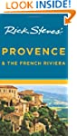 Rick Steves' Provence & the French Ri...