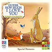 Guess How Much I Love You: Special Moments | Sam McBratney