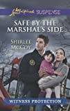 img - for Safe by the Marshal's Side (Witness Protection) book / textbook / text book
