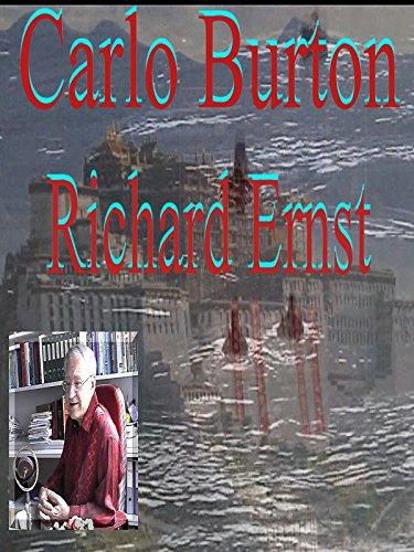 "Carlo Burton's Nobel Prize winner Richard Ernst ""Science + Dharma = Social Responsibility"""