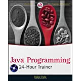 Java Programming 24-Hour Trainer (Wrox Programmer to Programmer)by Yakov Fain