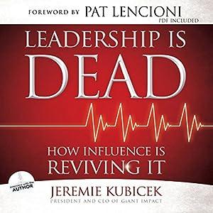 Leadership Is Dead Audiobook