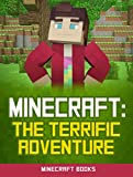 Minecraft: The TERRIFIC Adventure: A Minecraft Novel