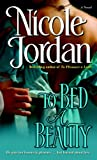 To Bed a Beauty (0345494601) by Jordan, Nicole