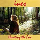 Hunting the Fox by Ines