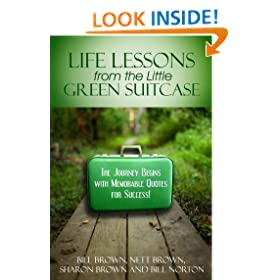 Life Lessons from the Little Green Suitcase: The Journey Begins with Memorable Quotes for Success!
