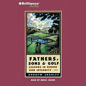 Fathers, Sons and Golf Audiobook