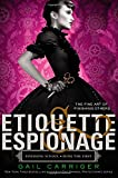 img - for Etiquette & Espionage (Finishing School) book / textbook / text book