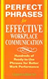 img - for Perfect Phrases for Effective Workplace Communication (Performance Reviews) book / textbook / text book