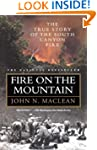 Fire on the Mountain: The True Story...