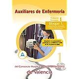 Auxiliares De Enfermería Del Consorcio Hospital General Universitario De Valencia. Temario. Volumen I