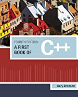 A First Book of C++, 4th Edition