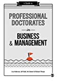 img - for A Guide to Professional Doctorates in Business and Management book / textbook / text book