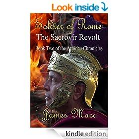 Soldier of Rome: The Sacrovir Revolt (The Artorian Chronicles)