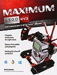 Maximum LEGO EV3: Building Robots wit...