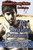 Her Healing Cowboy (Harland County Series Book 5) (English Edition)