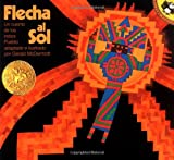 Flecha al Sol (Picture Puffins) (Spanish Edition) (0140543643) by McDermott, Gerald