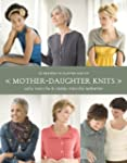 Mother-Daughter Knits: 30 Designs to...