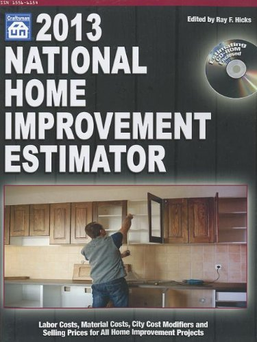 2013 National Home Improvement Estimator (National Home Improvement Estimator (W/CD)) - Craftsman Book Co - 1572182814 - ISBN: 1572182814 - ISBN-13: 9781572182813