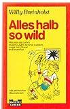 Alles halb so wild (3404109961) by Breinholst, Willy