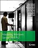 img - for Mastering Windows Server 2012 R2 book / textbook / text book