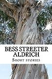Bess Streeter Aldrich, short stories