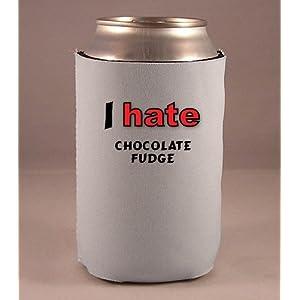 I Hate Chocolate fudge beer cozie