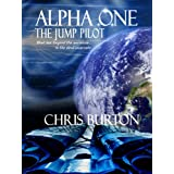 Alpha One: The Jump Pilotby Chris Burton