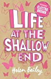 Electra Brown: 1: Life at the Shallow End: Crazy World of Electra Brown: Book One