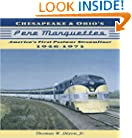Chesapeake & Ohio's Pere Marquettes: America's First Post-War Streamliners