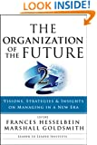 The Organization of the Future 2: Visions, Strategies, and Insights on Managing in a New Era