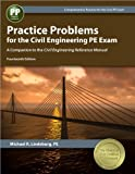img - for Practice Problems for the Civil Engineering PE Exam: A Companion to the Civil Engineering Reference Manual book / textbook / text book