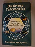 img - for Business Telematics: Corporate Networks for the Information Age book / textbook / text book
