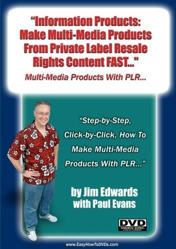 information-products-make-multi-media-products-from-private-label-resell-rights-content-fast-by-jim-