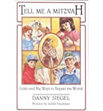 img - for Tell Me a Mitzvah: Little and Big Ways to Repair the World book / textbook / text book