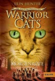 Warrior Cats - Die neue Prophezeiung. Morgenröte: II