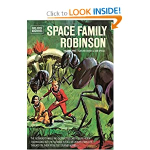 Space Family Robinson Archives Volume 5 by Gaylord DuBois, Patrick Thorpe and Dan Spiegle