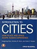 img - for Introduction to Cities: How Place and Space Shape Human Experience book / textbook / text book