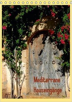 Mediterrane Hauseingänge - Author: Dürr Brigitte: 9783660201802