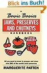 Jams, Preserves and Chutneys (The Bas...