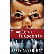 Timeless Innocents | [Janis Susan May]