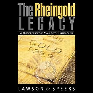 The Rheingold Legacy Hörbuch