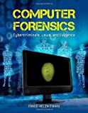 Computer Forensics: Cybercriminals, Laws, And Evidence