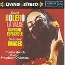 Ravel: Bolero, La Valse; Debussy: Images