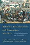 img - for Rebellion, Reconstruction, and Redemption, 1861-1893: The History of Beaufort County, South Carolina, Volume 2 book / textbook / text book